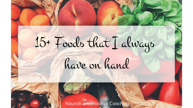 15 foods I have on hand