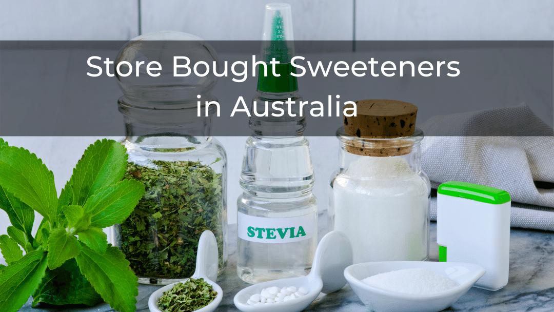Sweeteners in Australia
